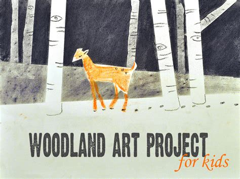 Woodland Art Project for Kids | Make and Takes
