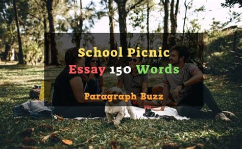 Essay on School Picnic 150 Words for Students and Children