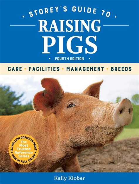 Storey's Guide to Raising Pigs, 4th Edition - Storey
