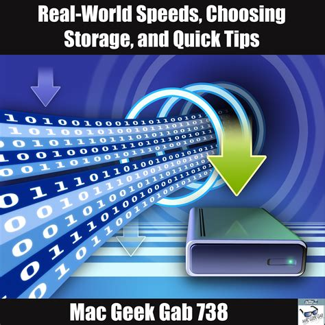 Real-World Speeds, Choosing Storage, and Quick Tips – Mac