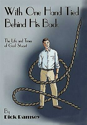 With One Hand Tied Behind His Back by Dick Ramsey (English